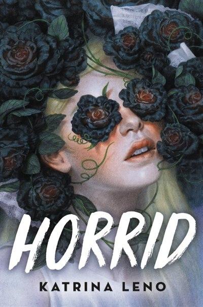Horrid by Katrina Leno