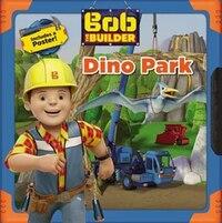 Bob The Builder: Dino Park