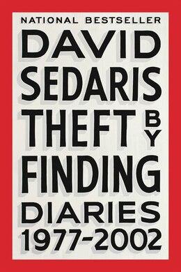 Book Theft By Finding: Diaries (1977-2002) by David Sedaris