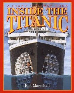 Inside The Titanic: A Giant Cut-away Book