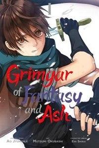 Grimgar Of Fantasy And Ash, Vol. 1 (manga) by Ao Jyumonji