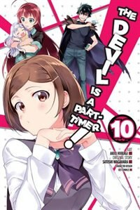 The Devil Is A Part-timer!, Vol. 10 (manga)