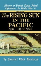 Rising Sun in the Pacific: 1931 - April 1942 - Volume 3