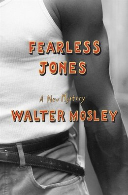 Book Fearless Jones: A New Mystery by Walter Mosley