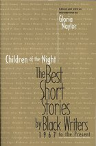 Children of the Night: The Best Short Stories by Black Writers, 1967 to Present