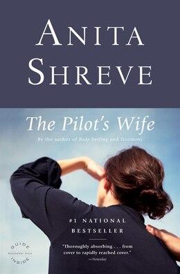Book The Pilot's Wife: A Novel by Anita Shreve
