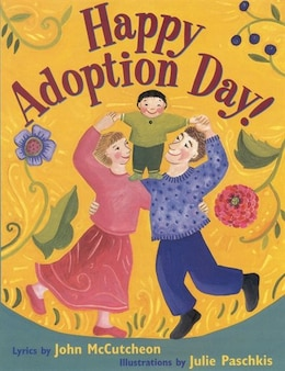 Book Happy Adoption Day! by John Mccutcheon