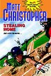 Stealing Home by Matt Christopher