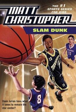 Book Slam Dunk by Matt Christopher