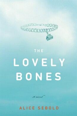 Book The Lovely Bones: A Novel by Alice Sebold