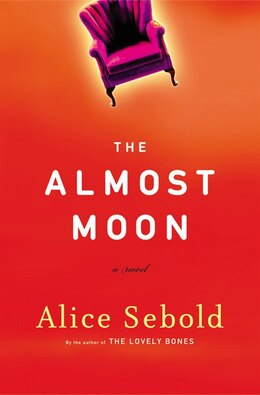 Book Almost Moon: A Novel by Alice Sebold
