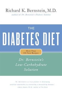 Book The Diabetes Diet: Dr. Bernstein's Low-carbohydrate Solution by Richard K. Bernstein