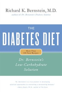 The Diabetes Diet: Dr. Bernstein's Low-carbohydrate Solution