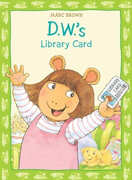 Book D.w.'s Library Card by Marc Brown