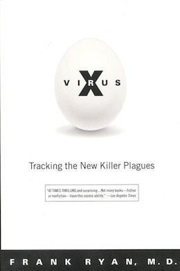 Book Virus X: Tracking the New Killer Plagues by Frank Ryan