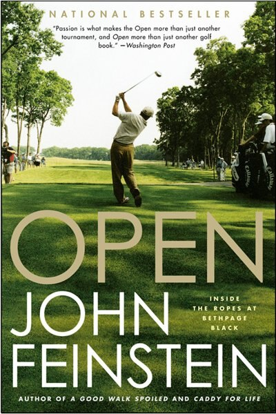 Open: Inside The Ropes At Bethpage Black by John Feinstein
