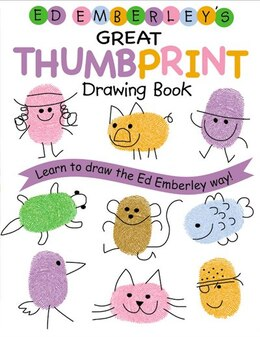 Book Ed Emberley's Great Thumbprint Drawing Book: Learn to Draw the Ed Emberley Way! by Ed Emberley