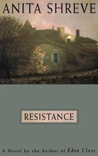 Resistance: A Novel