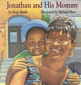 Book Jonathan And His Mommy by Irene Smalls
