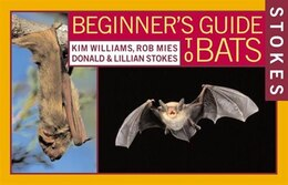 Book Stokes Beginner's Guide To Bats by Kim Williams