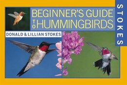 Book Stokes Beginner's Guide To Hummingbirds by Donald Stokes