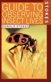 Book Stokes Guide to Observing Insect Lives by Donald Stokes