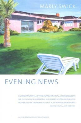 Book Evening News: A Novel by Marly Swick