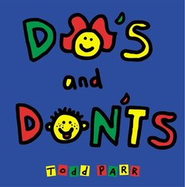 Book Do's And Don'ts by Todd Parr