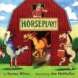 Book Horseplay by Karma Wilson