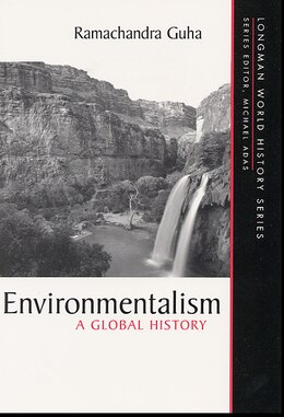 Book Environmentalism: A Global History by Ramachandra Guha
