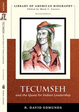 Book Tecumseh And The Quest For Indian Leadership (library Of American Biography Series) by David Edmunds
