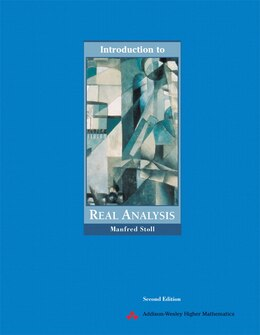 Book Introduction To Real Analysis by Manfred Stoll