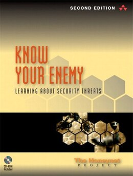 Book Know Your Enemy: Learning about Security Threats by Na Honeynet Project, The