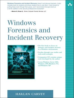 Book Windows Forensics and Incident Recovery by Harlan Carvey