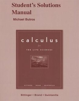 Book Student Solutions Manual For Calculus For The Life Sciences by Marvin L. Bittinger