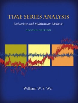 Book Time Series Analysis: Univariate And Multivariate Methods by William W.s. Wei