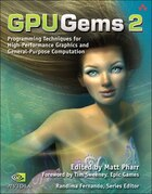 GPU Gems 2: Programming Techniques For High-performance Graphics And General-purpose Computation