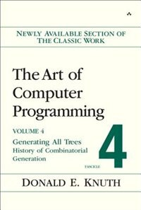 Book Art Of Computer Programming, Volume 4, Fascicle 4,the: Generating All Trees--history Of… by Donald E. Knuth