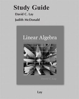 Book Student Study Guide For Linear Algebra And Its Applications by David C. Lay