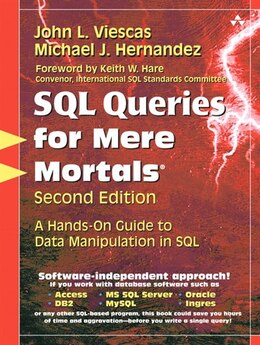 Book Sql Queries For Mere Mortals: A Hands-on Guide To Data Manipulation In Sql by John L. Viescas