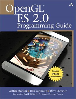 Book Opengl Es 2.0 Programming Guide by Aaftab Munshi