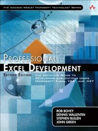 Professional Excel Development: The Definitive Guide to Developing Applications Using Microsoft…