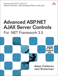 Advanced ASP.NET AJAX Server Controls For .NET Framework 3.5: For .NET 3.5