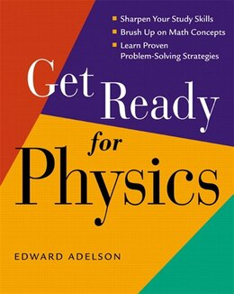 Book Get Ready for Physics by Edward Adelson