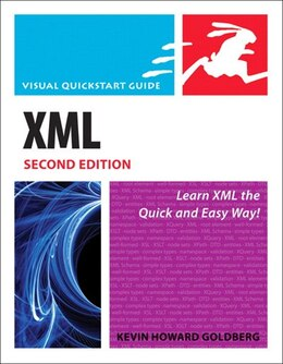 Book XML: Visual QuickStart Guide by Kevin Howard Goldberg