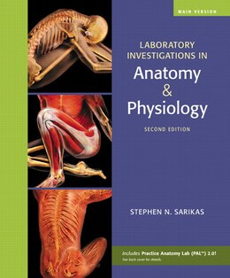 Book Laboratory Investigations In Anatomy & Physiology, Main Version by Stephen N. Sarikas