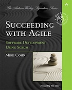 Succeeding with Agile: Software Development Using Scrum