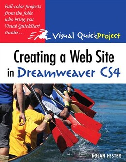 Book Creating a Web Site in Dreamweaver CS4: Visual QuickProject Guide by Nolan Hester