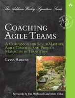 Coaching Agile Teams: A Companion for ScrumMasters, Agile Coaches, and Project Managers in…
