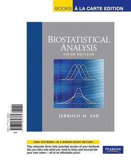 Book Biostatistical Analysis, Books a la Carte Edition by Jerrold H. Zar